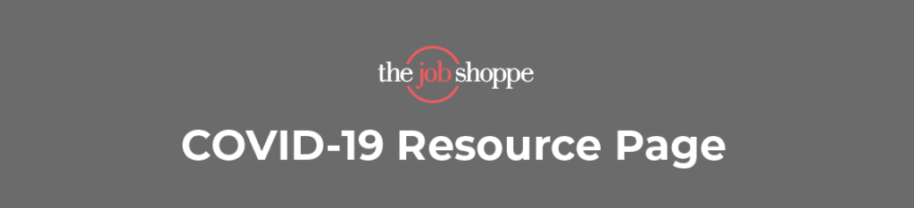covid 19 resources the job shoppe